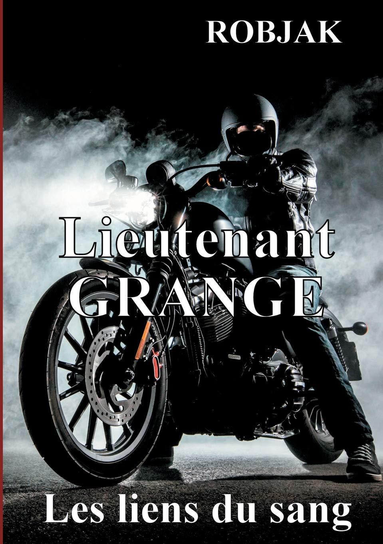 Lieutenant GRANGE est de retour !